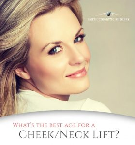 What's the Best Age for A Cheek or Neck Lift?