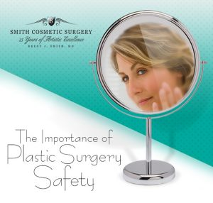 Smith Cosmetic Surgery Surgical Safety